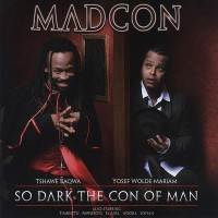 Purchase Madcon - So Dark The Con Of Man