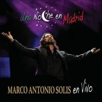 Purchase Marco Antonio Solis - Una Noche En Madrid En Vivo