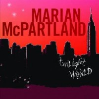 Purchase Marian McPartland - Twilight World