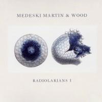 Purchase Medeski Martin & Wood - Radiolarian I