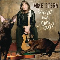 Purchase Mike Stern - Who Let the Cats Out?