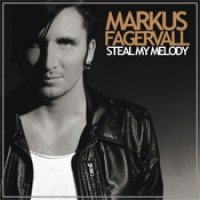 Purchase Markus Fagervall - Steal My Melody