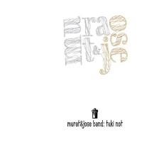 Purchase Murat & Jose Band - Tuki Not