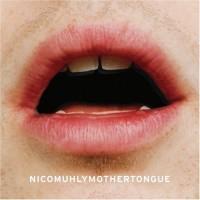 Purchase Nico Muhly - Mothertongue