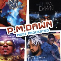 Purchase P.M. Dawn - Most Requested
