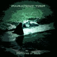 Purchase Paranoid Trip - Memories Of Souls