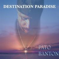 Purchase Pato Banton - Destination Paradise