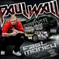 Purchase Paul Wall - Fast Money