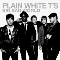 Purchase Plain White T's - Big Bad World