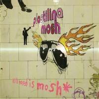 Purchase Plastilina Mosh - All U Need Is Mosh