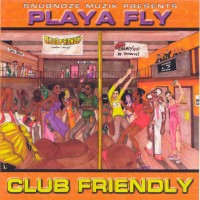 Purchase Playa Fly - Club Friendly