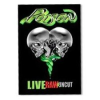 Purchase Poison - Live, Raw & Uncut (DVDA)