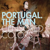 Purchase Portugal. The Man - Censored Colors