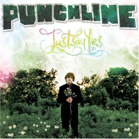 Purchase Punchline - Just Say Yes