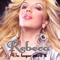 Purchase Rebeca - Un Lugar Para Ti