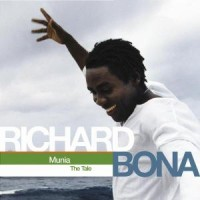 Purchase richard bona - Munia The Tale