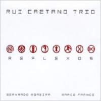 Purchase Rui Caetano Trio - Reflexos