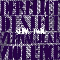 Purchase Slim Twig - Derelict Dialect (EP)
