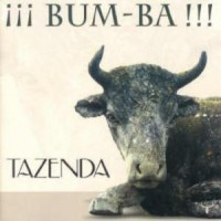 Purchase Tazenda - ¡¡¡Bum-Ba!!!