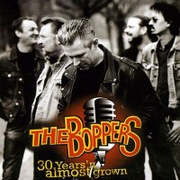 Purchase The Boppers - 30 Years'n Almost Grown (Live In Västerås)