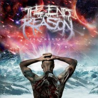 Purchase The End Of All Reason - Fragmented (EP)