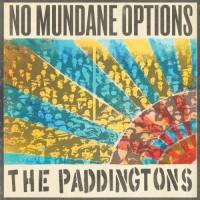 Purchase The Paddingtons - No Mundane Options