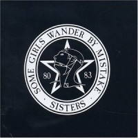 Purchase Sisters of Mercy - Some Girls Wander By Mistake 80-83