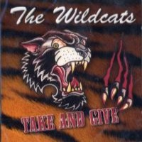Purchase The Wildcats - Take And Give