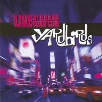 Purchase The Yardbirds - Live At B.B.King Blues Club