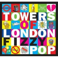 Purchase Towers Of London - Fizzy Pop