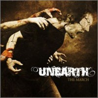 Purchase Unearth - The March