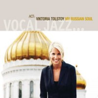 Purchase Viktoria Tolstoy - My Russian Soul