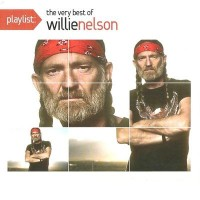 Purchase Willie Nelson - Playlist: The Very Best Of Willie Nelson