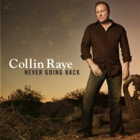 Purchase Collin Raye - Never Going Back