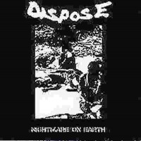 Purchase Dispose - Nightmare On Earth