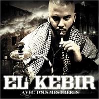 Purchase El Kebir - Avec Tous Mes Freres