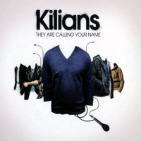 Purchase Kilians - They Are Calling Your Name (Limited Edition) CD1