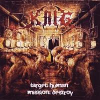 Purchase Krig - Target - Human, Mission - Destroy