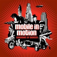 Purchase Mobile in Motion - Shadows of Danger