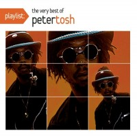 Purchase Peter Tosh - Playlist: The Very Best Of Peter Tosh