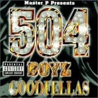 Purchase 504 Boyz - Goodfellas