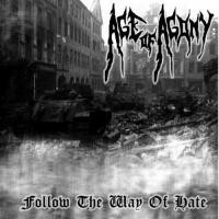 Purchase Age Of Agony - Follow The Way Of Hate