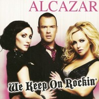 Purchase Alcazar - We Keep On Rockin (CDM)