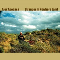 Purchase Alex Apodaca - Stranger In Nowhere Land