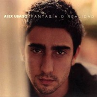 Purchase Alex Ubago - Fantasía O Realidad