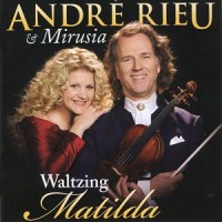 Purchase André Rieu & Mirusia - Waltzing Matilda