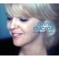 Purchase Anne Ducros - Close Your Eyes