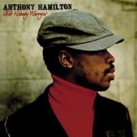 Purchase Anthony Hamilton - Ain't Nobody Worryin'