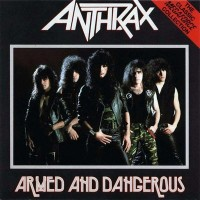 Purchase Anthrax - Armed And Dangerous (EP)