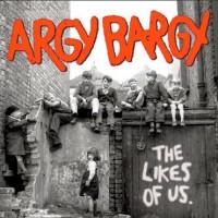 Purchase Argy Bargy - The Likes of Us